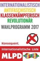 INTERNATIONALISTISCH ANTIFASCHISTISCH KLASSENKÄMPFERISCH REVOLUTIONÄR - Konsequent.
